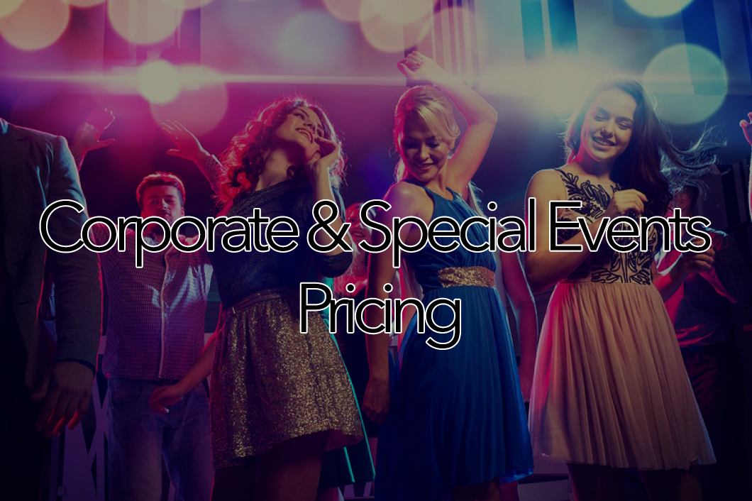 Corporate and Special Events Pricing
